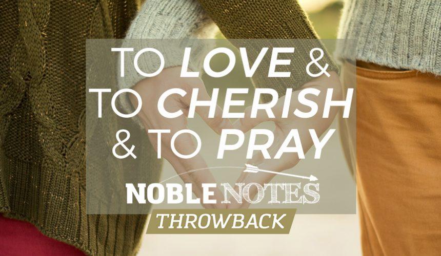 To Love and to Cherish, and to Pray