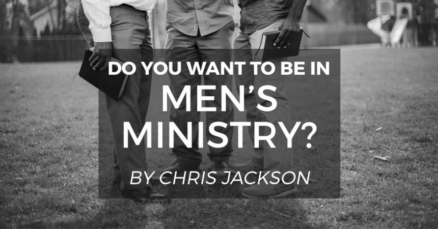 Do you want to be in Men's Ministry?
