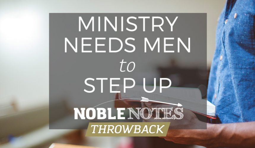 Ministry Needs Men to Step Up