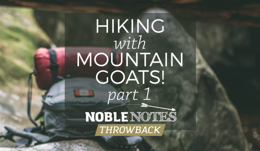 Hiking with Mountain Goats! Part 1