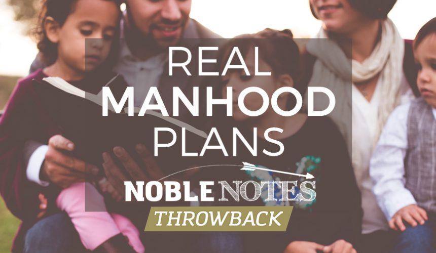 Real Manhood Plans