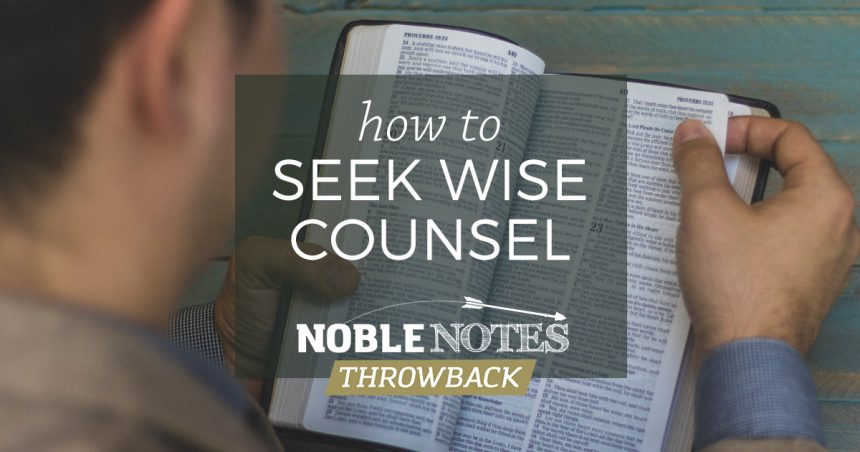 How to Seek Wise Counsel