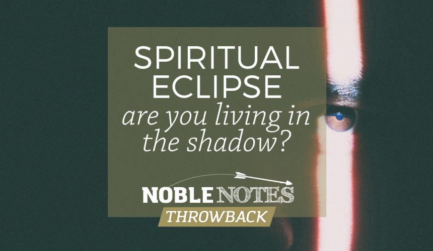 Spiritual Eclipse: Are You Living in the Shadow?