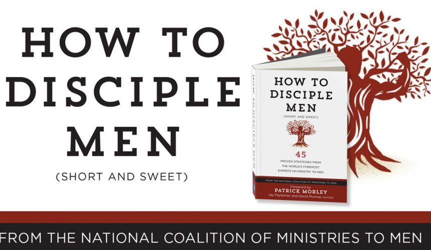Got 15 Minutes? Sharpen Your Ministry to Men With This New Resource.