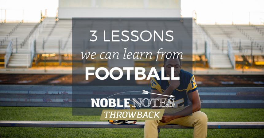 3 Lessons We Can Learn From Football