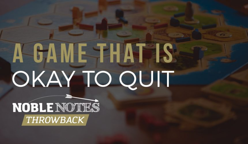 A Game That is Okay to Quit