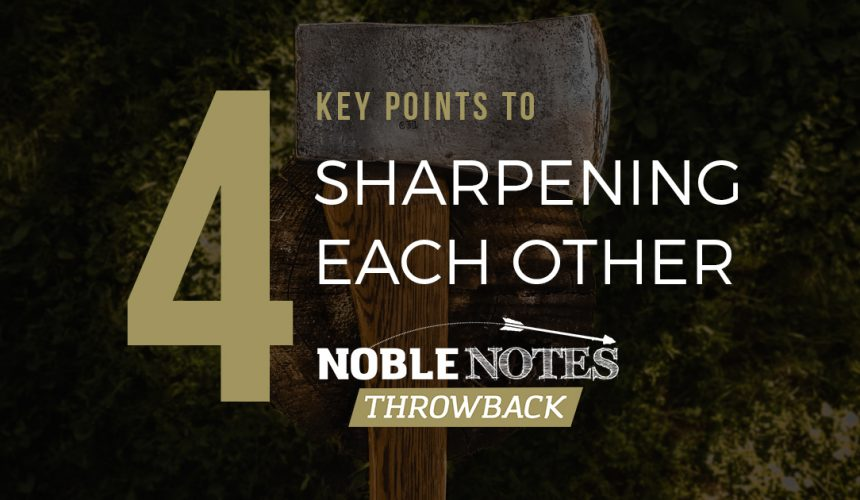 4 Key Points to Sharpening Each Other