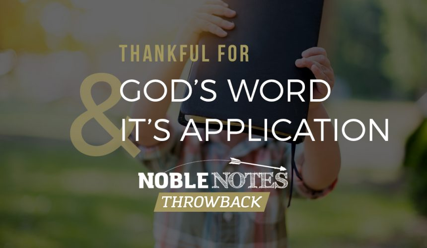 Thankful for God's Word & It's Application