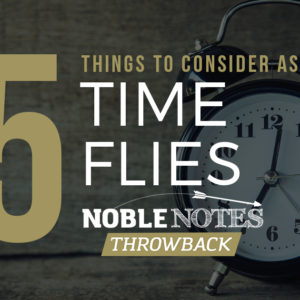 5 Things to Consider as Time Flies