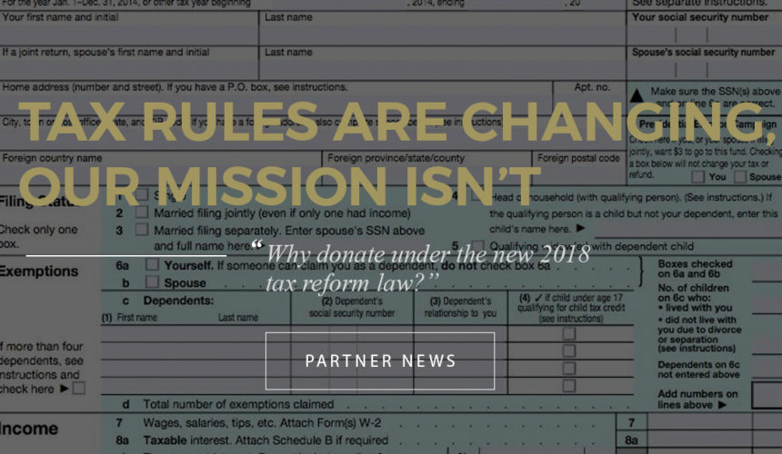 Tax Rules are Changing, Our Mission Isn't