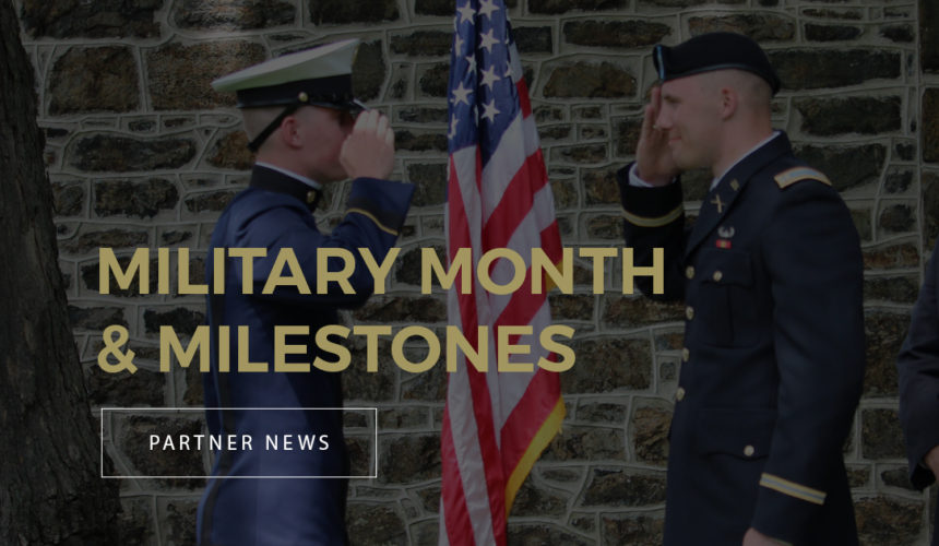 Military Month & Milestones