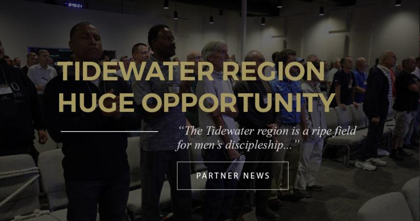 Tidewater Region, Huge Opportunity