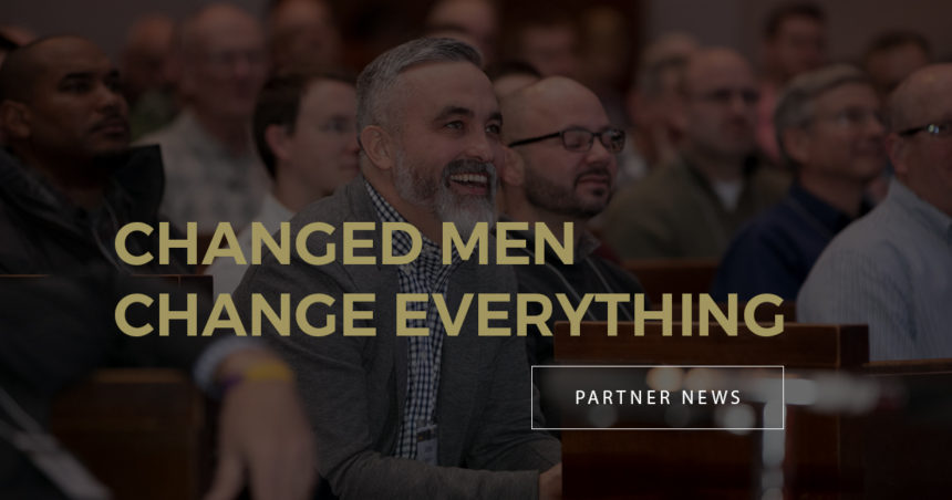 Changed Men Change Everything