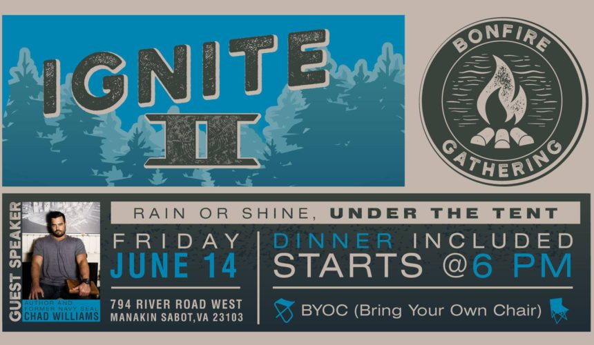 Ignite II Bonfire Gathering on June 14