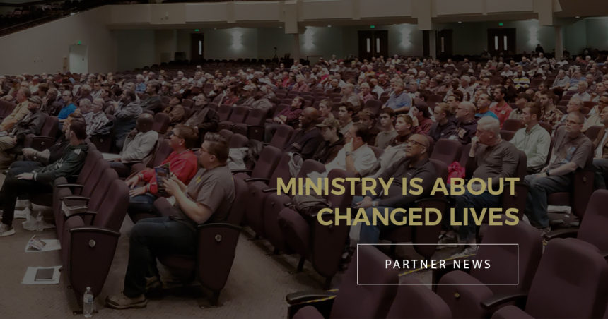 Ministry is About Changed Lives