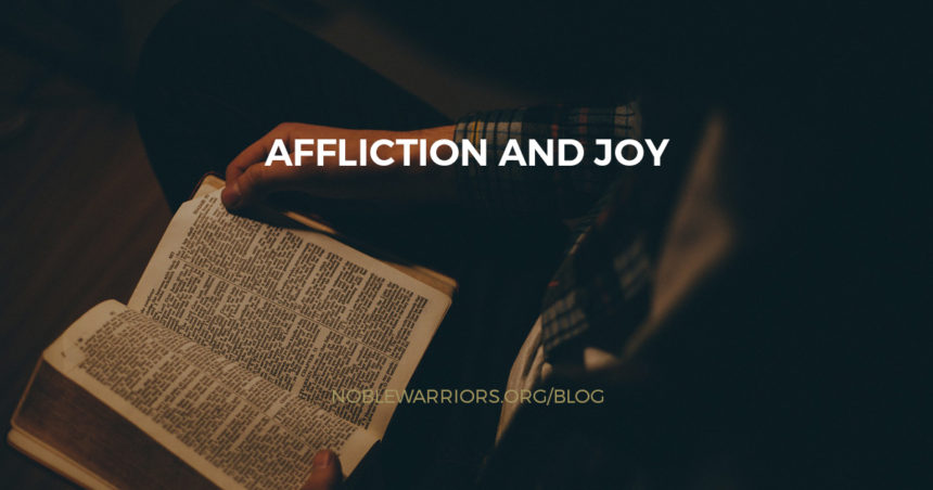 Affliction and Joy