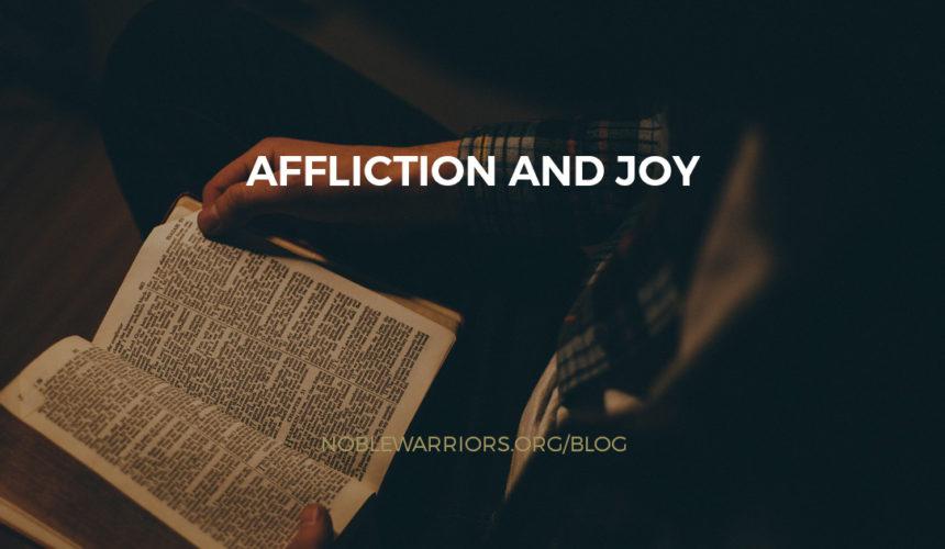 Affliction and Joy