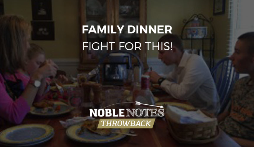 Family Dinner – Fight for This!