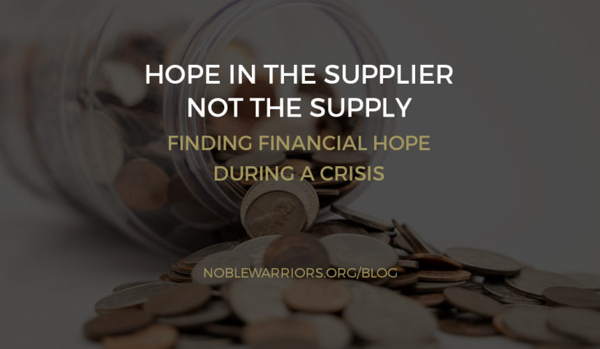 Hope in the Supplier, Not the Supply: Finding Financial Hope During a Crisis