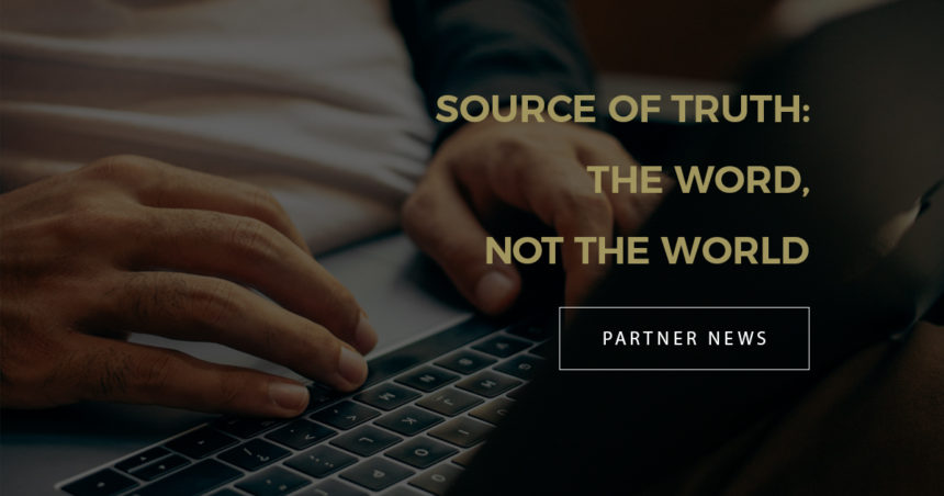 Source of Truth: The Word, Not the World
